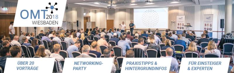Der OMT 2018 in Wiesbaden: Ein Tag geballte Online-Marketing-Power